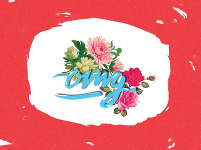 OMG texting omg roses lettering texture grunge collage flowers floral