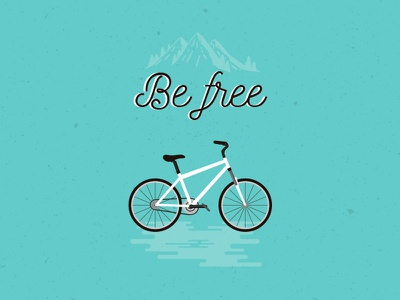 Be Free texture typography vector illustration be free nature mountain bicycle cycle bike