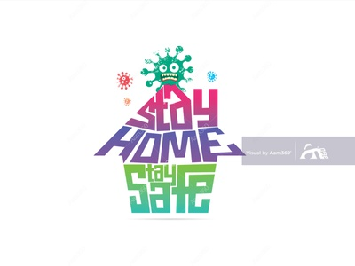 Stay Home, Stay Safe- Typography concept covid-19 awareness social distancing quarantine stay safe stay home stay safe coronavirus covid-19 vector illustration icon aam360