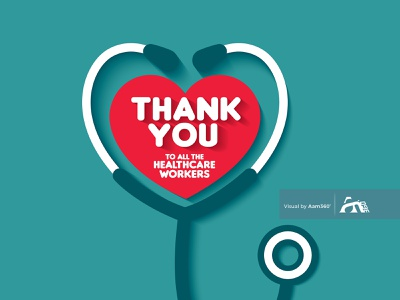 Thank You To All Healthcare Workers thank you nursing support illustration vector pandemic coronavirus heroic covid-19 care stethoscope concept health care workers covid19 save lives aam360 thank you nurses thank you doctor thank you medical staff thank you medical worker