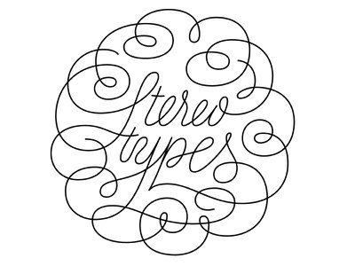 Stereotypes Logo lettering logo calligraphy
