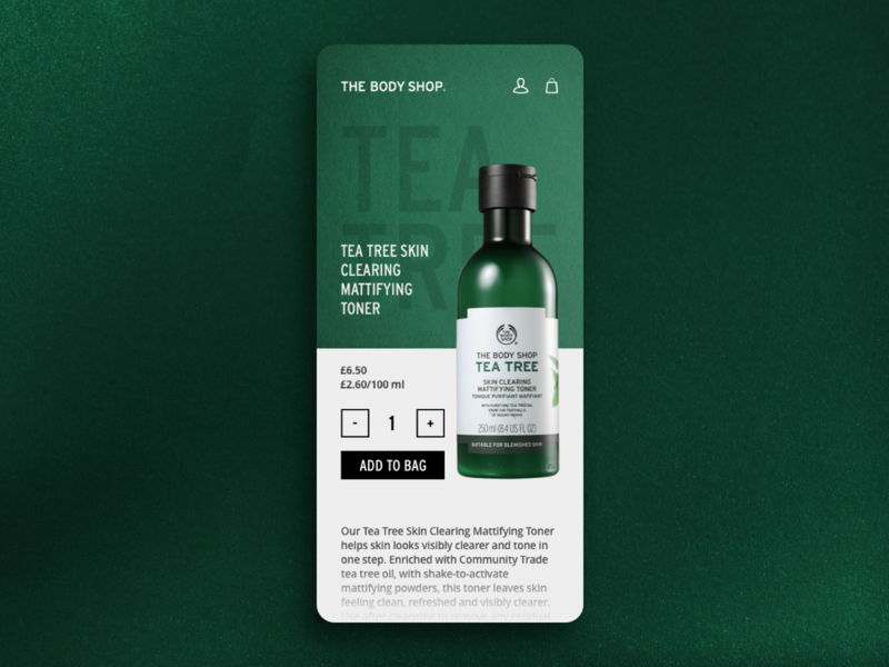 The Body Shop woman mobile inspire ux design app cosmetics cosmetic packaging beauty beauty app green tea bag the body shop ecommerce card ui nature tree tea tree cosmetic