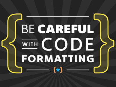Be Careful with Code Formatting Featured Image typography code header featured title