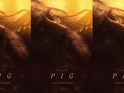 Pig / Movie poster movies movie posters movie poster film poster nicolas cage key art poster design posters poster pig