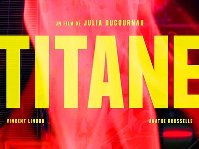 Julia Ducournau's TITANE poster design posters poster french movies french movie key art movie posters movie poster movie french france juliaducournau titane