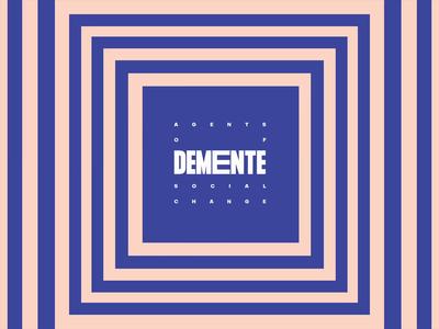 DEMENTE