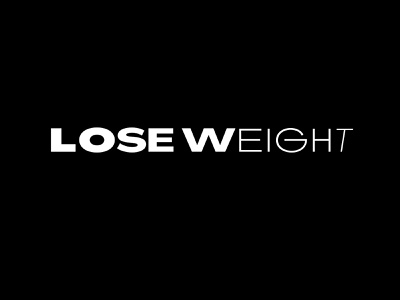 Lose Weight (Dribbble Weekly Warmup) typography design weight loss fitness fit weight dribblewarmup weekly warm up weeklywarmup weekly warmup dribbble warm up dribbble typography logo mexico design