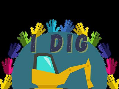 I Dig Preschool Design typography vector illustration design roaring into grade
