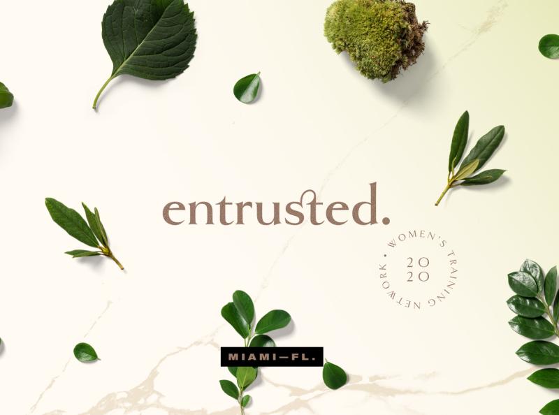 entrusted. - Branding fl miami 2020 seal golden gold goldenbook ligature coalition network training marble green woman women gospel leaves leaf nature branding