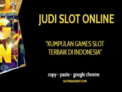 Daftar Situs Judi Slot Baccarat Online Terpercaya agen slot tepercaya judi slot terpercaya slot online judi slot
