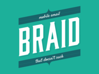 Braid: mobile email…