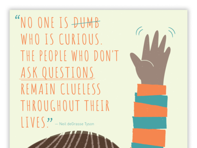 Final Artists for Education Poster illustration questions curious artists for education quote education poster