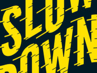 Slow Down - Sticker Exchange
