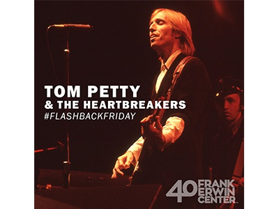 Erwin Center - Tom Petty Birthday sans serif birthday tom petty frank erwin center social media