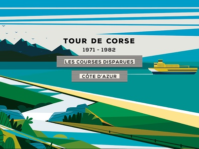 Lost Races : The French Riviera vol. 4 // Corse corse landscape illustration riviera french design cycling course