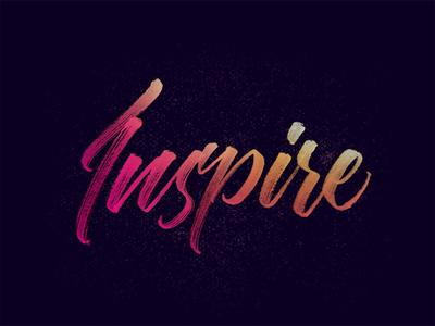 Inspire goodtype brushpen font graphic design type handmade brush typography calligraphy lettering