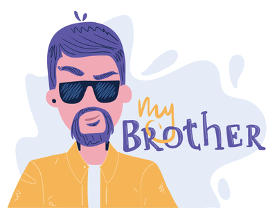My Brother  Dribble Template typogra hand drawn vector character flat illustration flat brother