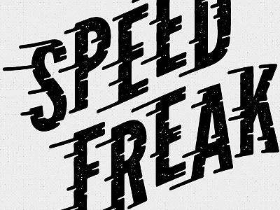 Speed Freak type effect type illustrator illustration speed lines speed freak
