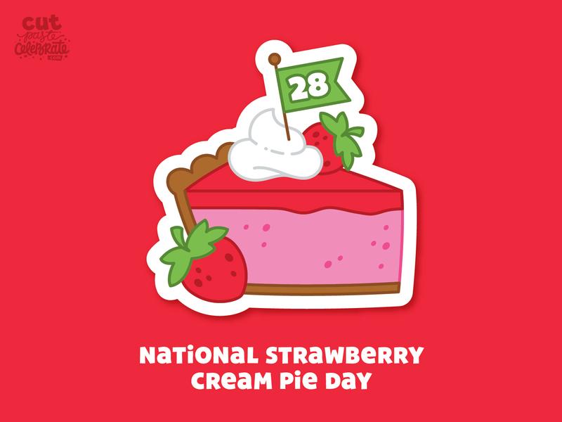 September 28 - National Strawberry Cream Pie pie chart september dessert strawberry cream pie whipped cream whipped topping cream pie strawberry pie