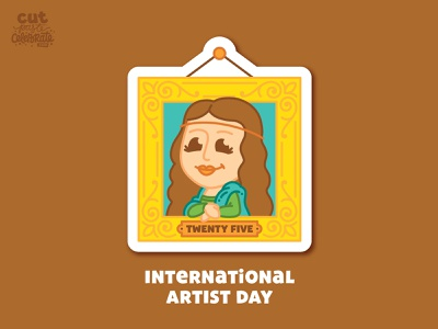 October 25 - International Artist Day support local art support local art support local artists international artists day international artists day international artist day international artist day art tiger king carol baskin monalisa mona lisa
