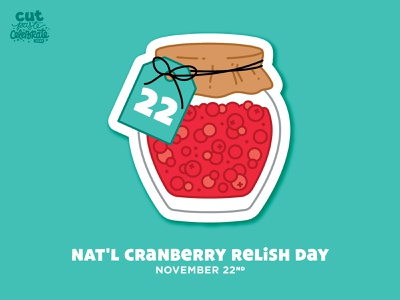 November 22 - National Cranberry Relish Day gift tag jar illustration cranberries cranberry sauce national cranberry relish day cranberry relish thanksgiving cranberry relish cranberry relish
