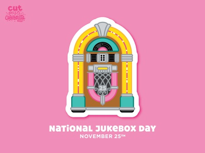 November 25 - National Jukebox Day sock hop diner record rock n roll rock and roll 1950 1950s 50s jukebox day jukebox day national jukebox day national jukebox day jukebox