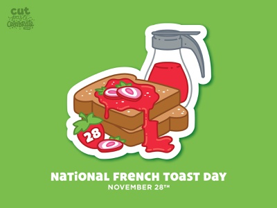 November 28 - National French Toast Day powdered sugar breakfast for dinner strawberry syrup illustration brunch food breakfast french toast
