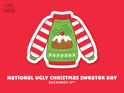 National Ugly Christmas Sweater Day - December 18 holly figgy pudding sweater christmas ugly