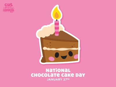 National Chocolate Cake Day - January 27 cakes cut files svg icons happy party candle cute chibi kawaii birthday chocolate cake