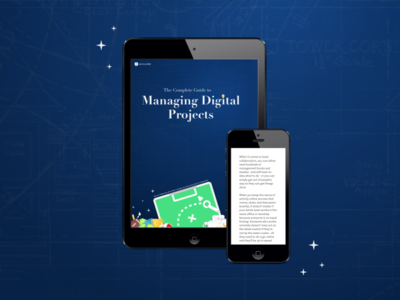 The Complete Guide to Managing Digital Projects
