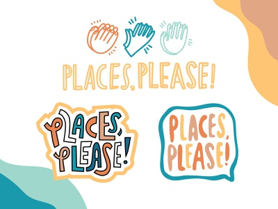 Places, Please! clapping hands cartoon hand lettering branding logos