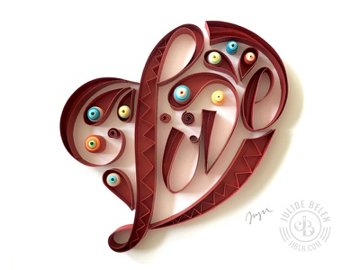 JJBLN | Love: Quilled Paper Art paper paper art quilled paper art quilling heart illustration type lettering hand lettering typography love