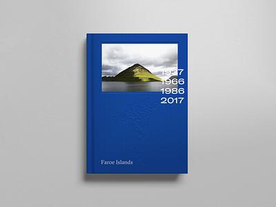 The Faroe Islands — A Visual Journey 2017 gt sectra gt america blue photoshop editorial design book design color designer typography graphic-design design