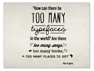 Too Many Typefaces Graphic just for fun typefaces fonts