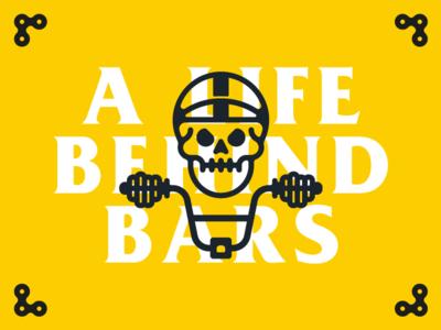 A Life Behind Bars