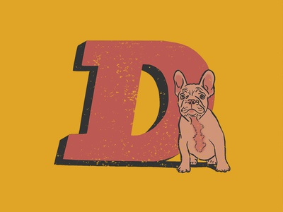 D - 36 Days of Type french bulldog dog doge alphabet type typography lettering 36days-d 36daysoftype