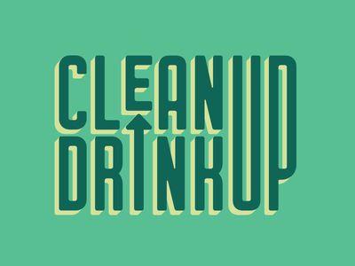 Clean Up Drink Up Logo art direction network drink clean green nonprofit volunteer environment design identity brand logo