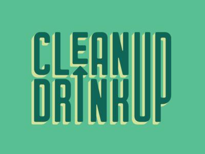 Clean Up Drink Up Logo art direction network drink clean green nonprofit volunteer environment design identity brand logo