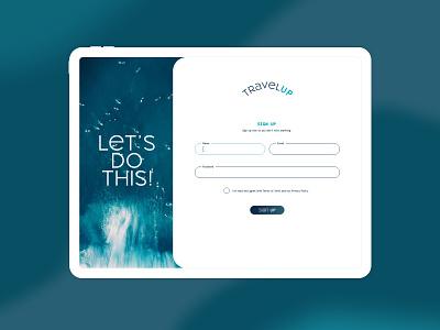 Travel Site Sign Up Page - DailyUI design ipad ux graphic design adobe xd dailyui