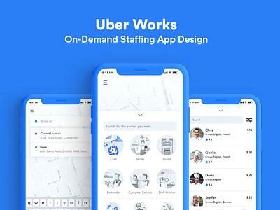 Uber Works | On-Demand Staffing App vector illustration uber staff principle micro interaction trendy app location hire app hire staffing app ondemand app ride app uber ride ux ui ios app ubereats uberworks uber