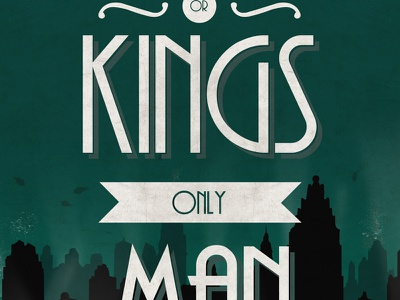 No Gods Or Kings Only Man bioshock quote typography video games gaming andrew ryan poster