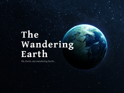 The  Wandering Earth typography color design epic universe web black the  wandering earth 流浪地球