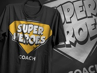 Super Heroes Coach T-Shirt Design