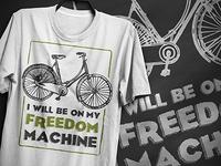 I'll be on my freedom machine T-Shirt Design