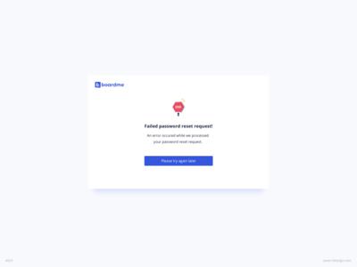 Failed Password Request UI Design |  Boardme