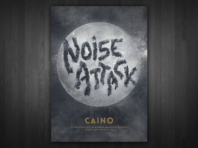 Noise Attack - gig poster typography typo lettering gigposter poster concert caino noise music crust punk