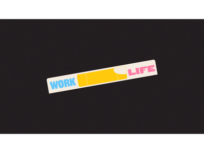 Work x Life Balance working from home after effects animation studio motion graphic motiongraphics explainer video motion snippet motion graphics motion design animation illustration