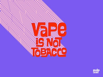 Vape Is Not Tobacco