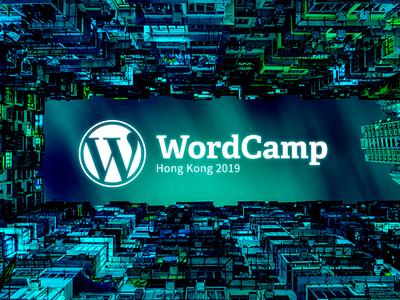 WordCamp Hong Kong 2019