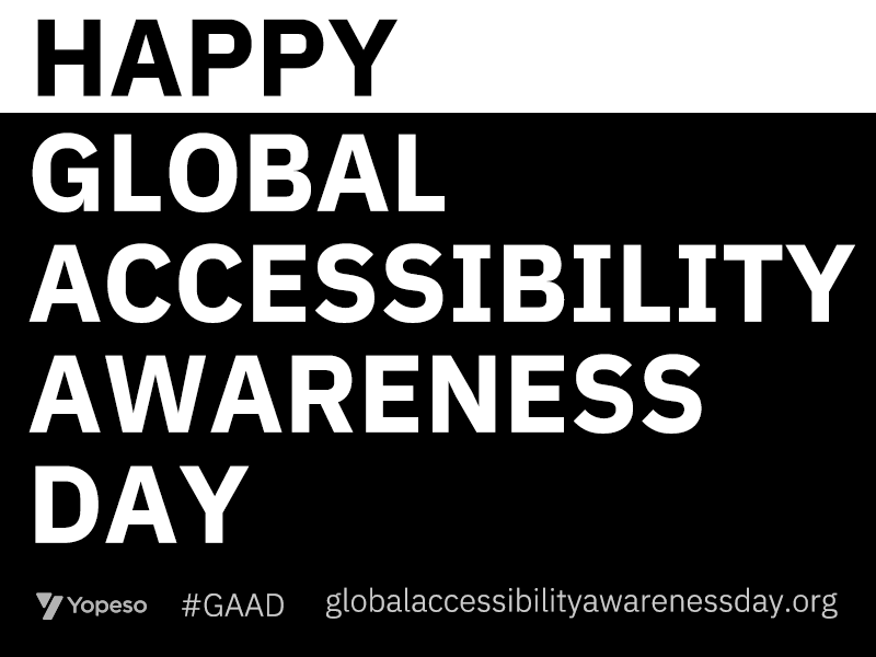 Happy Global Accessibility Awarness Day day awarness accessibility global gaad